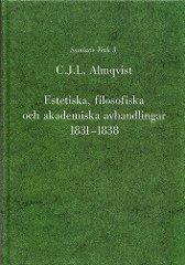 Estetiska filosofiska och akademiska avhandlingar 1831-1838