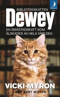 Bibliotekskatten Dewey : en sm�stadskatt som �lskades av hela v�rlden (pocket)