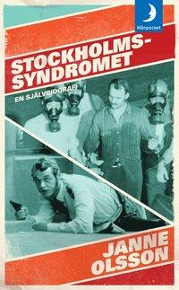 Stockholmssyndromet : en självbiografi (pocket)