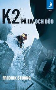 K2 på liv och död