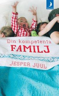 Din kompetenta familj (inbunden)