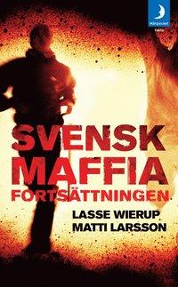 Svensk Maffia : forts�ttningen (pocket)