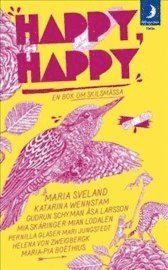 Happy happy : en bok om skilsmässa