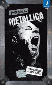Metallica : terapi, droger och rock'n'roll (pocket)