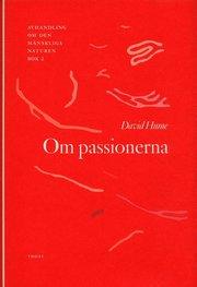 Om passionerna - Avhandling om den m�nskliga naturen (inbunden)