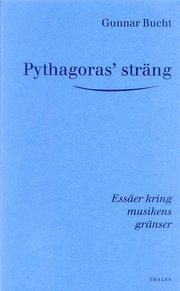 Pythagoras' sträng – Essäer kring musikens gränser