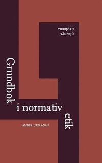 Grundbok i normativ etik (inbunden)