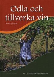 Odla och tillverka vin 2:a uppl