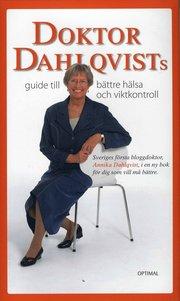 Doktor Dahlqvists guide till b�ttre h�lsa och viktkontroll (inbunden)