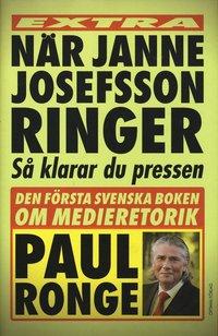 N�r Janne Josefsson ringer (inbunden)