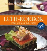 Doktor Dahlqvist och Airams LCHF-kokbok till fest och helg (inbunden)