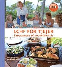 LCHF f�r tjejer : supermaten p� medelhavsvis (inbunden)