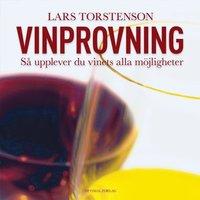 Vinprovning : s� upplever du vinets alla m�jligheter. (inbunden)