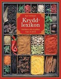 Kryddlexikon : v�rldens alla kryddor fr�n A till � (inbunden)