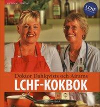 Doktor Dahlqvists och Airams LCHF-Kokbok (inbunden)