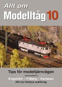 Allt om Modellt�g 10 (h�ftad)