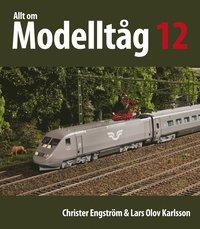 Allt om Modellt�g 12 (h�ftad)
