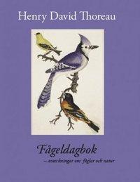 F�geldagbok : anteckningar om f�glar och natur (pocket)
