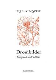 Drömbilder : songes och andra dikter