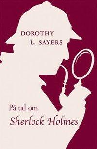P� tal om Sherlock Holmes (h�ftad)