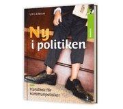 Ny i politiken : handbok för kommunpolitiker