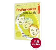 Professionellt bemötande : möta kunder i offentlig verksamhet