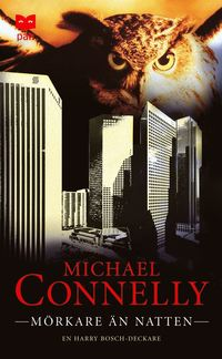M�rkare �n natten: En Harry Bosch-deckare (pocket)