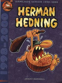 Herman Hedning : samlade serier 1998-2000 (h�ftad)