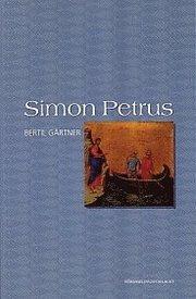 Simon Petrus : människan och ledaren