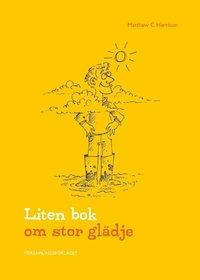 Liten bok om stor glädje (kartonnage)
