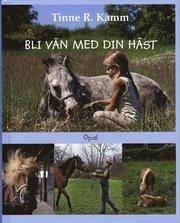 Bli vän med din häst