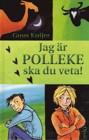 Jag är Polleke ska du veta