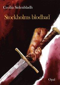 Stockholms blodbad (inbunden)
