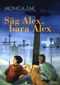 S�g Alex, bara Alex (pocket)