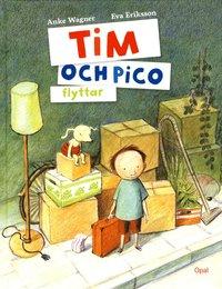 Tim och Pico flyttar (inbunden)
