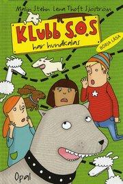 Klubb S.O.S. har hundkalas (inbunden)