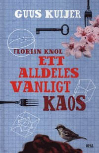 Florian Knol - Ett alldeles vanligt kaos (inbunden)