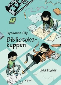 Syskonen Tilly. Bibliotekskuppen (inbunden)