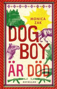 Dogboy �r d�d : noveller (kartonnage)
