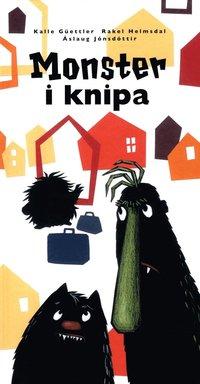 Monster i knipa / Kalle Güettler, Rakel Helmsdal, Áslaug Jónsdóttir