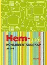 Hem- och konsumentkunskap �k 7-9 (inbunden)