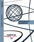 AutoCAD 2014 Grundkurs