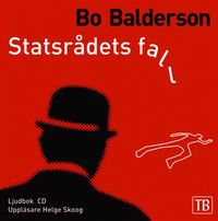 Statsr�dets fall (mp3-bok)