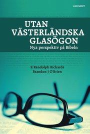 Utan västerländska glasögon : nya perspektiv på Bibeln