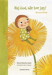 Hej Gud här bor jag! : barnens bönbok