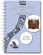 Pilgrimssång och Himlaton : 117 andliga sånger