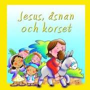 Jesus åsnan och korset