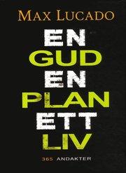 En Gud En plan Ett liv