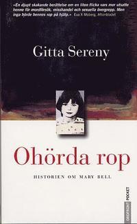 Oh�rda rop : Historien om Mary Bell (pocket)