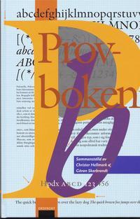 Provboken : hur man v�ljer, anv�nder och k�nner igen typsnitt och papper (inbunden)
